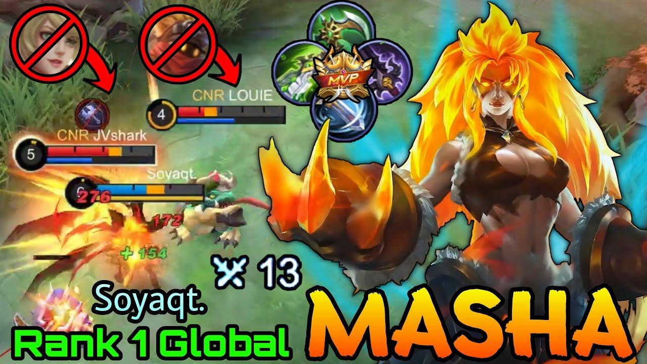 Come & Fight Me!! Masha MVP Plays - Top 1 Global Masha by Soyaqt. - MLBB