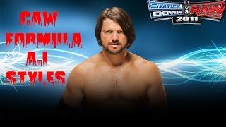 WWE SVR 2011 CAW FORMULA AJ STYLES