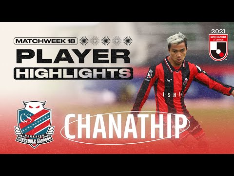 Chanathip | Hokkaido Consadole Sapporo | Matchweek 18 | Player Highlights | 2021 J1 LEAGUE