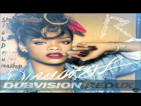 Rihanna vs Dubvision - Diamonds Redux (Stè Dagostino & SickDrum Mashup) ON M2O RADIO! 18/03/2013