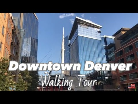 Downtown Denver - Walking Tour