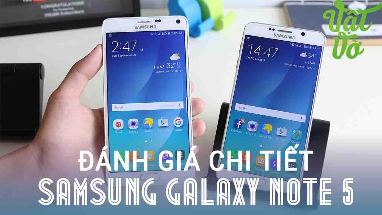Vật Vờ| Đánh giá chi tiết Samsung Galaxy Note 5