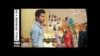 Swaragini - Full Episode 29 - With English Subtitles