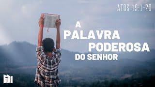 A palavra poderosa do Senhor | Rev. Ediano Pereira