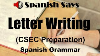 Writing a Letter Iฑ Spanish for the CSEC or similar Spanish Examination   Spanish Says