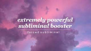 EXTREMELY POWERFUL FORCED SUBLIMINAL BOOSTER → get instant r…