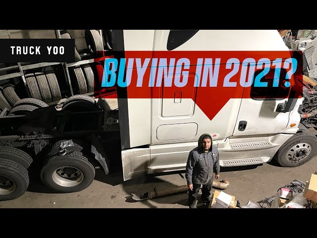 Buying a semi in 2021. Helping subscribers to buy trucks. Podcast Episode 54
