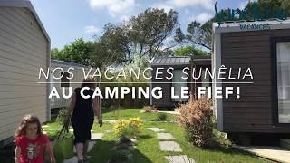 Vacances au Camping Sunêlia Le Fief!