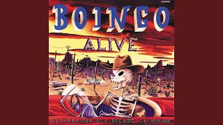 It Only Makes Me Laugh (1988 Boingo Alive Version)