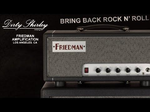 Friedman Amplification - Dirty Shirley Mini