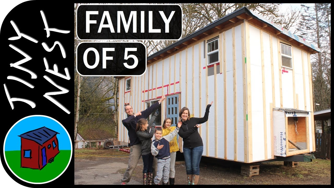 Tiny home for family of 5 - Family Of 5 Builds Tiny Home From Scratch