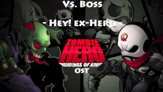 Zombie Hero: Revenge of Kiki OST - [ Hey! ex-Hero ]