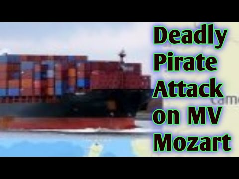 Deadly Pirate Attack on MV Mozart , Gulf of guinea