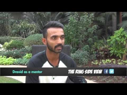 Ajinkya Rahane talks about Rahul Dravid as a mentor