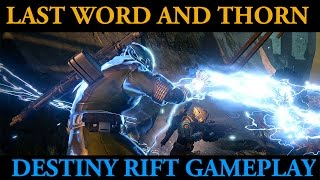 Rift Gameplay with Last Word and Thorn - Destiny Update 2.0