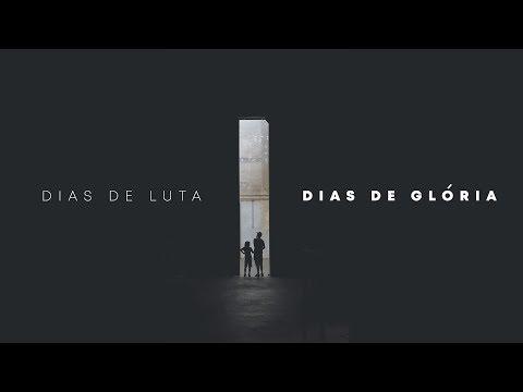 DIAS DE LUTA, DIAS DE GLÓRIA - 1 de 2 - A luta