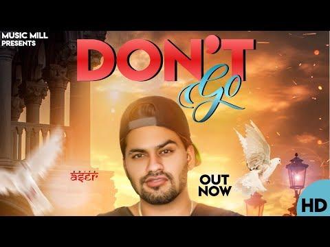 Don't Go (full song) |D sun | Harsh dhillon |Music Mill |Digital Stop|Sudi |Latest punjabi song 2019