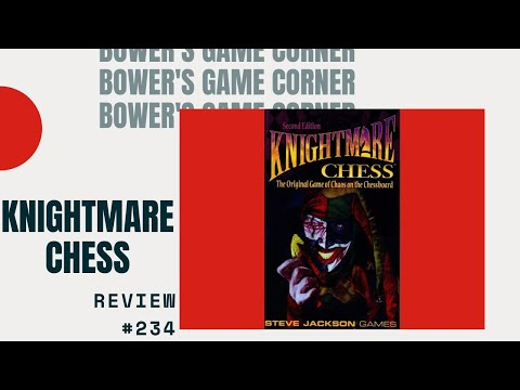Bower's Game Corner: Knightmare Chess Review