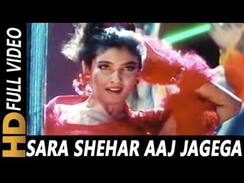 Sara Shehar Aaj Jagega | Sunita Rao | Ghulam-E-Mustafa 1997 Songs | Raveena Tandon | Rajesh Roshan