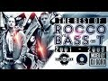 The Best Of Rocco vs. Bass-T // 100% Vinyl // 2001-2009 // Mixed By DJ Goro