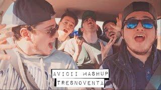 Avicii Mashup - TresNoventa