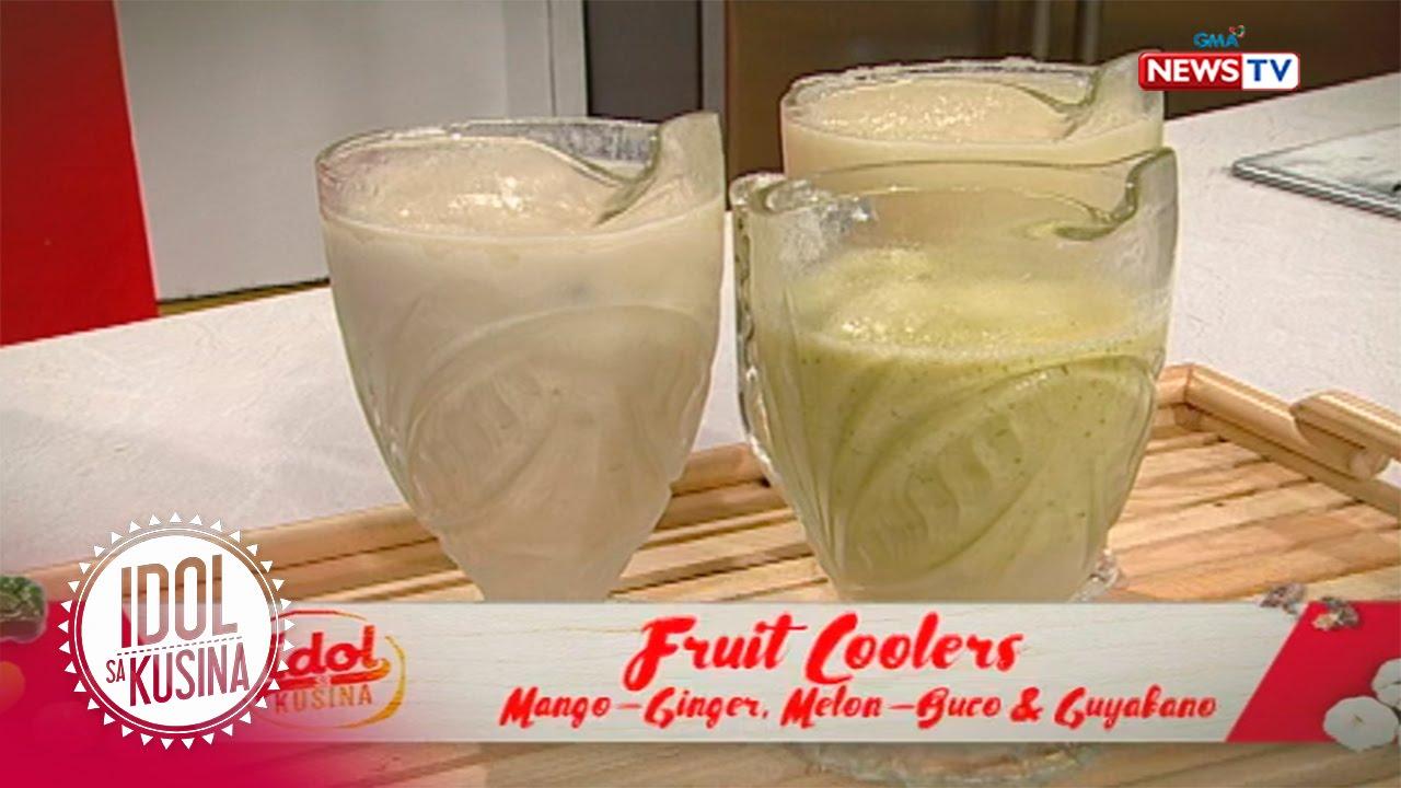 Idol sa Kusina: Fruit coolers