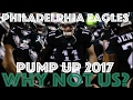 "Philadelphia Eagles 2017 Pump Up ""Why Not Us?"" ᴴᴰ"