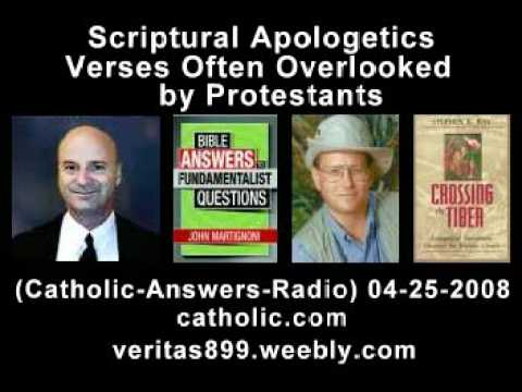 Scriptural Apologetics - Verses Often Overlooked by Protestants (04-25-2008)