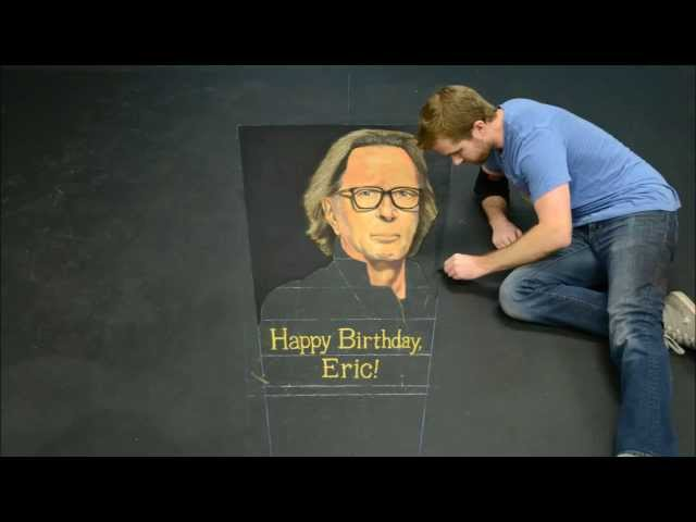 Happy 70th Birthday to Eric Clapton From Reprise Records - Time Lapse Chalk Art