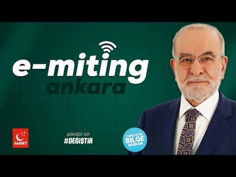 E-Miting Ankara   Cumhurbaşkanı Adayı Temel Karamollaoğlu - 05.06.2018