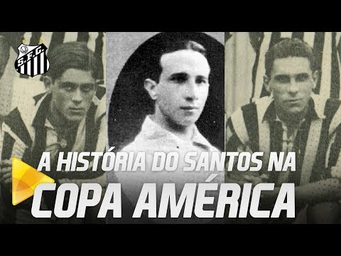 O SANTOS NA PRIMEIRA CONQUISTA BRASILEIRA DA COPA AMÉRICA