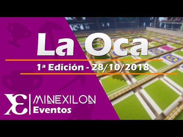 Evento La Oca [1ª Edición]