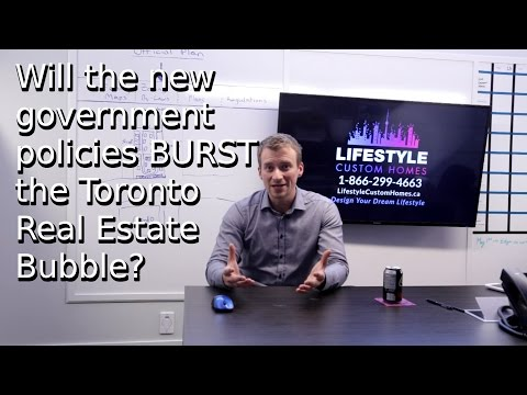 Will the new government policies BURST the Toronto Real Estate Bubble?