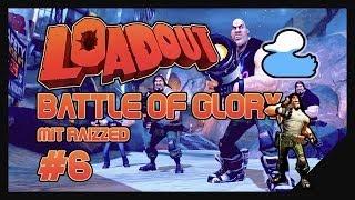 Loadout - Battle of Glory #6 - Erste Hilfe ist schon unterwegs! [Deutsch] [Let