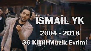 🎧 İsmail YK Müzik Evrimi #2 | 2004 - 2018 Youtubeist