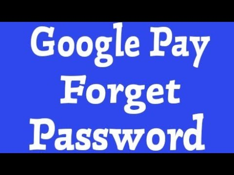 Change And Forget Google Pay Password (Pin)
