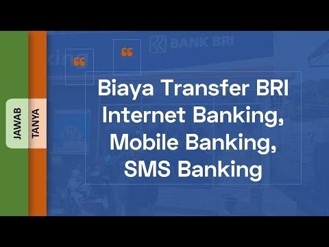 Biaya Transfer BRI Internet Banking, Mobile Banking, SMS Banking