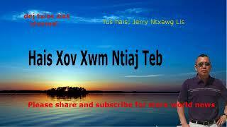 Mloog Xov Xwm Ntiaj Nteb. 09/24/2017