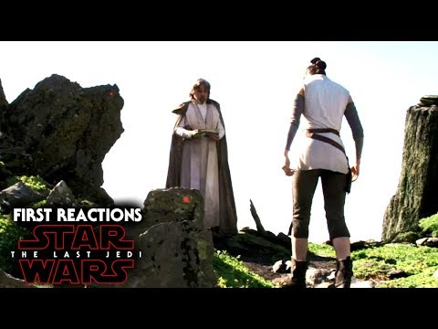 Star Wars The Last Jedi First Reactions Revealed!