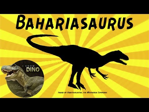 Bahariasaurus: Dinosaur of the Day