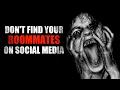 """Don't find your roommates on social media"" Creepypasta"