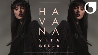 Havana - Vita Bella (French Edit)