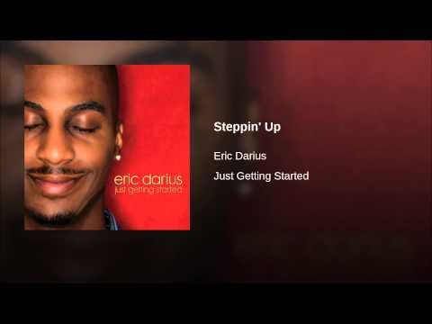 Eric darius - Steppin up