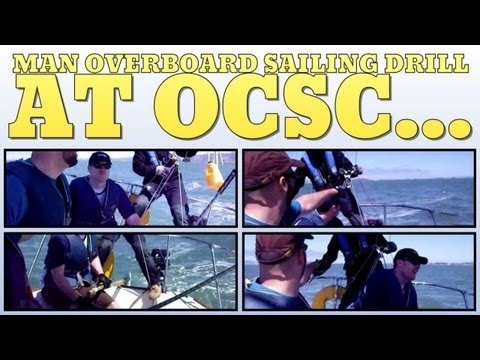 Man overboard sailing drill at OCSC Berkeley