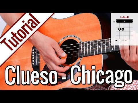 Clueso - Chicago | Gitarren Tutorial Deutsch