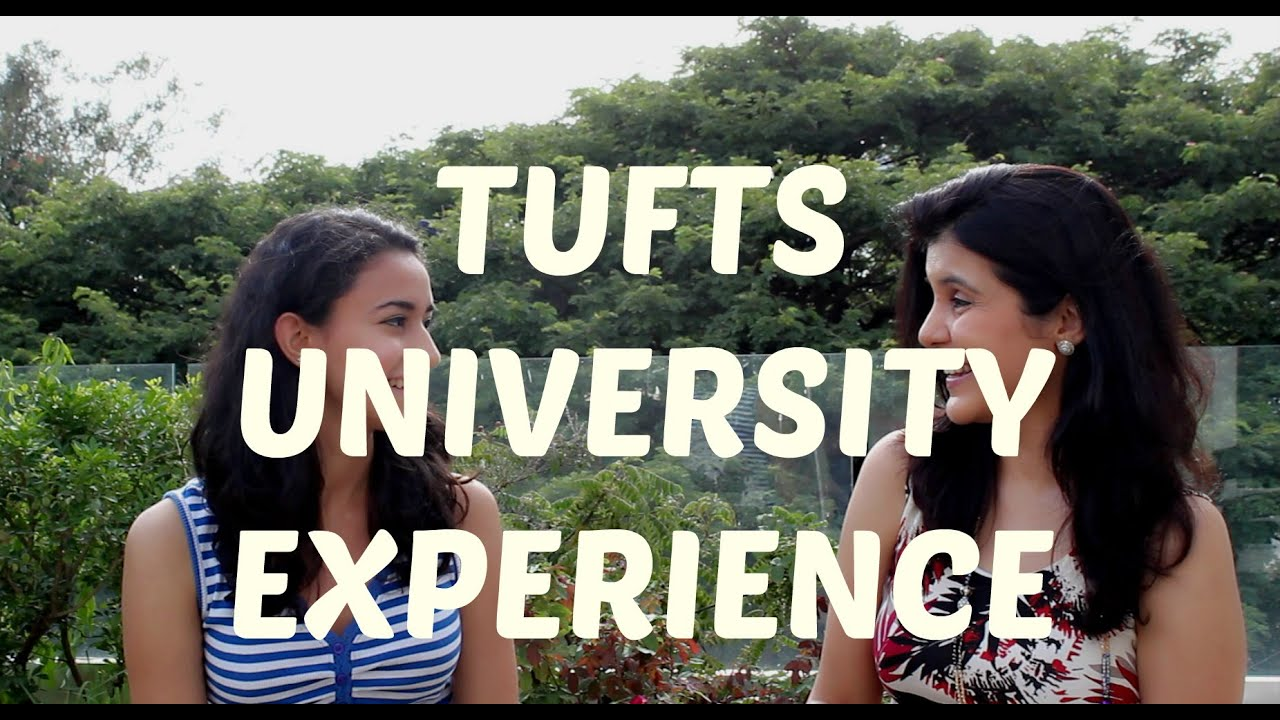 My experience of entering the tufts university