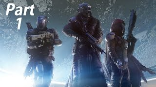Destiny Gameplay Walkthrough Part 1-Guardians (XBOX ONE Gameplay)