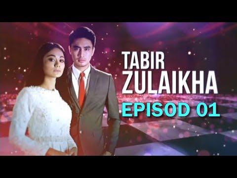 Tabir Zulaikha   Episod 1