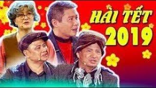 Hài tết 2019 mới nhất  Xuân Bắc   Tự Long   Vân Dung   Quang Thắng