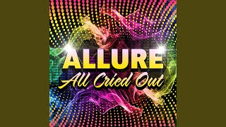All Cried Out (Instrumental Version)